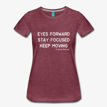 stay-motivated-with-your-very-own-eyes-forward-stay-focused-keep-moving-product-in-white-font