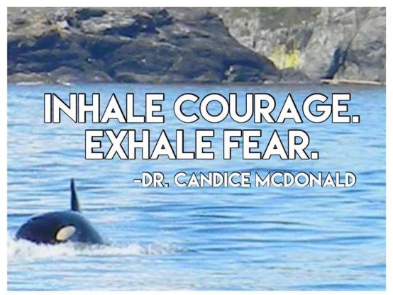 Quote: Inhale courage,